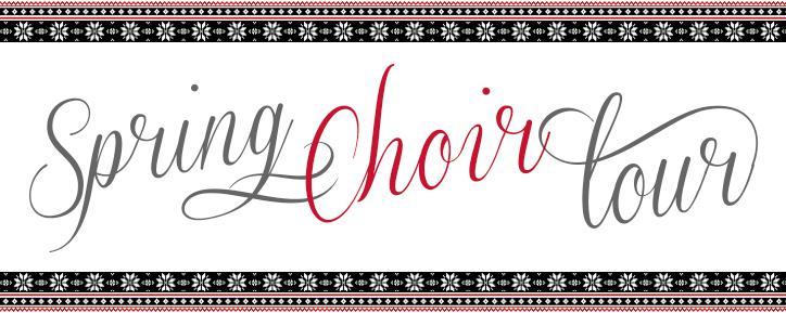 Spring Choir Tour
