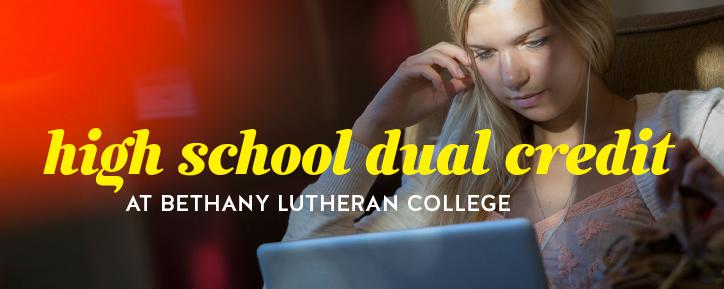 High School Dual Credit at Bethany Lutheran College