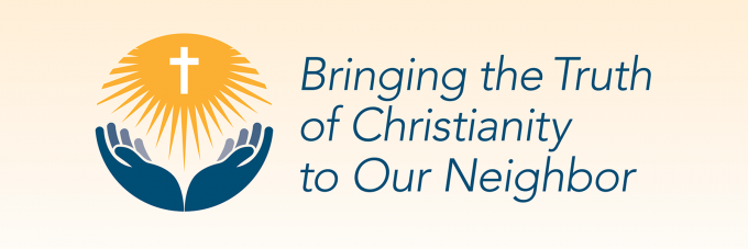 Bringing the Truth of Christianity to Our Neighbor text with cross and hands