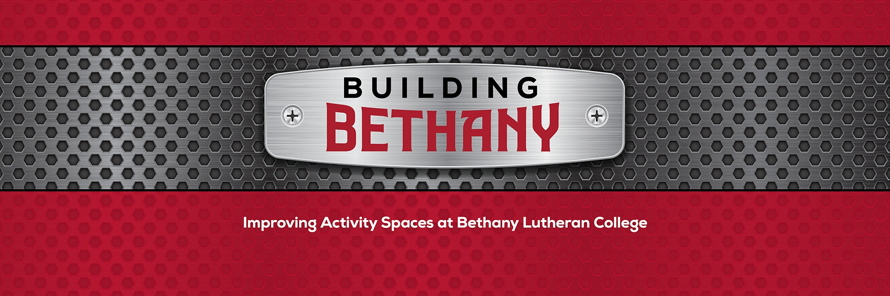 "graphic with words ""building bethany - Improving Activity Spaces at Bethany Lutheran College"""