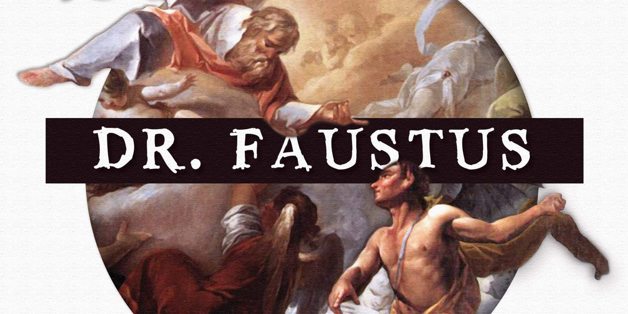 Promotional image for Dr. Faustus play