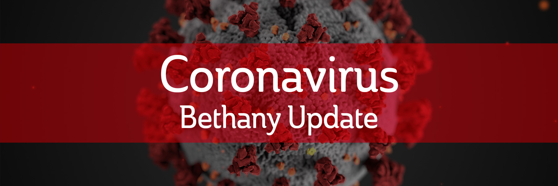 Coronovirus Bethany Update text over graphic image