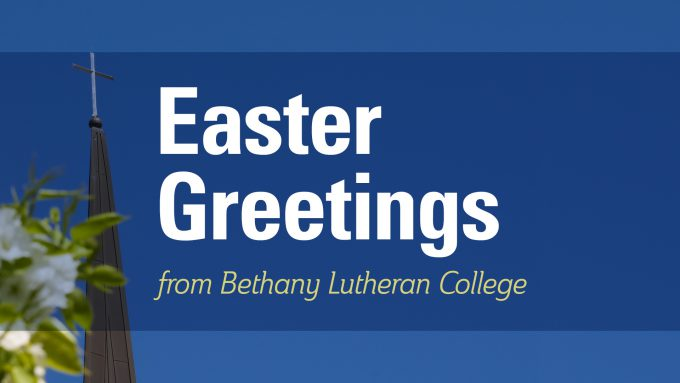 Easter Greetings from Bethany Lutheran College in text with steeple cross and flowering tree