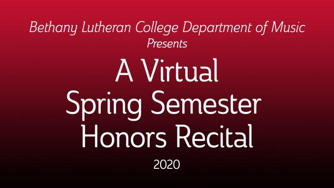 Text A Virtual Spring Semester Honors Recital 2020