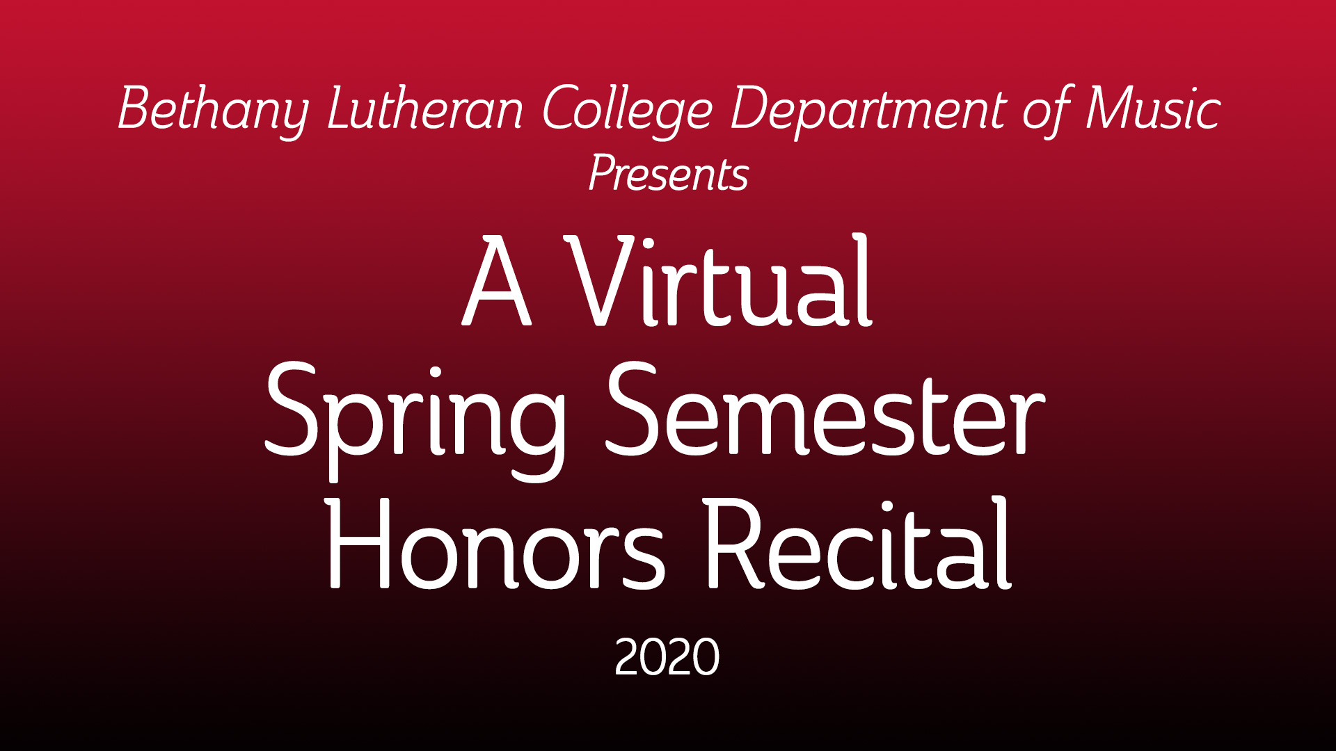 Text A Virtual Spring Semester Honors Recital 2020